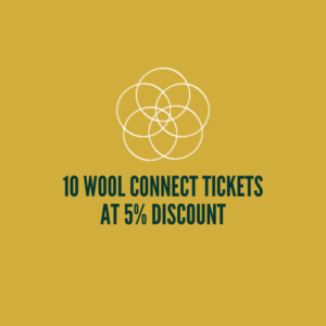 10 Tickets at 5% discount for Wool Connect Conference