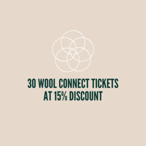 30 Tickets at 15% discount for the Wool Connect Conference