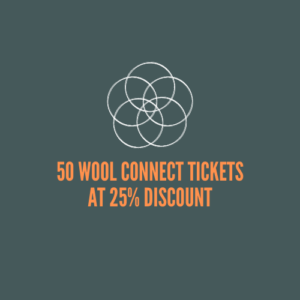 50 Tickets at 25% Discount for the Wool Connect Conference